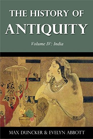 The History of Antiquity Volume IV: India