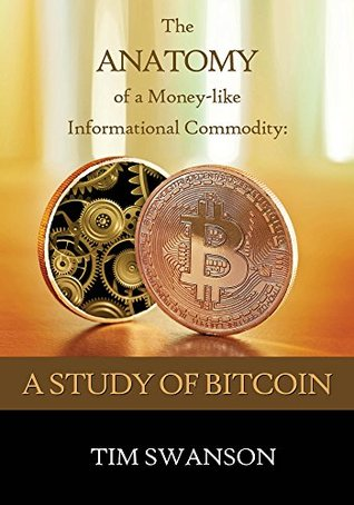 The Anatomy of a Money-like Informational Commodity: A Study of Bitcoin