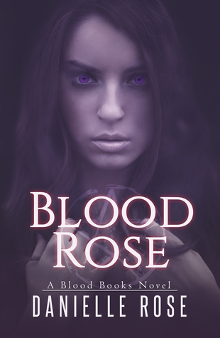 Ebook Blood Rose by Danielle  Rose read!