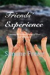 Friends' Experience:  Learning the Sublime Essence of Trust and Submission