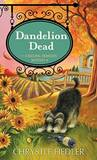 Dandelion Dead (A Natural Remedies Mystery #4)