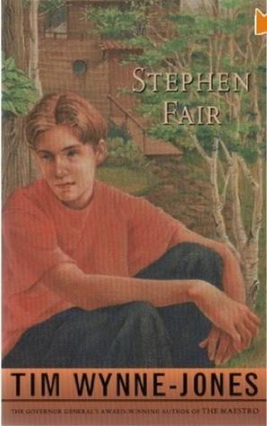Stephen Fair by Tim Wynne-Jones