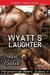 Wyatt's Laughter