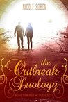 The Outbreak Duology (Outbreak #0.5-2)