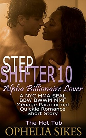 The Hot Tub (StepShifter, #10)