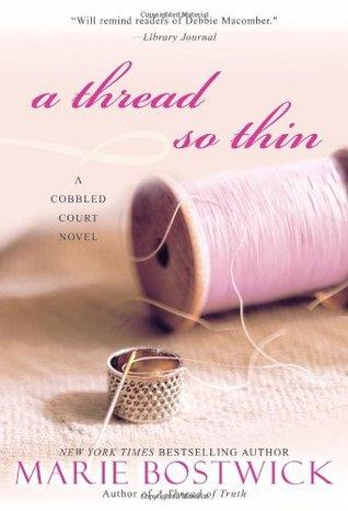 A Thread So Thin by Marie Bostwick