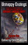 Unhappy Endings (Tale from the World of Adrian's Undead Diary #1)