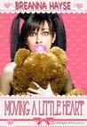 Moving a Little Heart (Little Heart, #1)