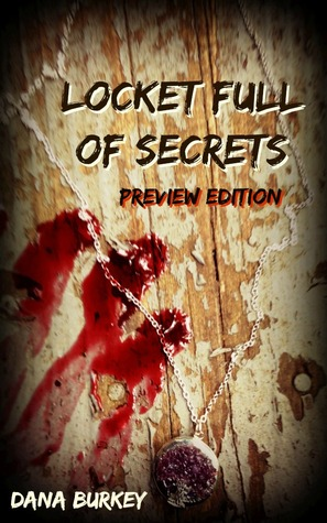 Locket Full of Secrets: Preview Edition