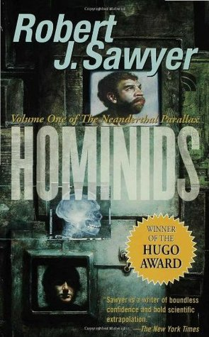 Hominids by Robert J. Sawyer
