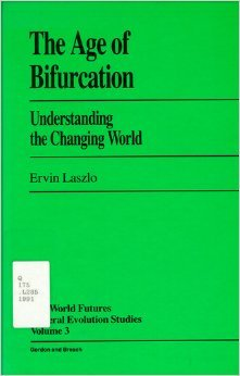 The Age of Bifurcation: Understanding the Changing World