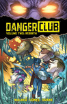 Danger Club, Volume 2 by Landry Q. Walker