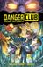 Danger Club, Volume 2: Rebirth (Danger Club, #2)