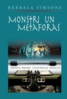 Monstri un metaforas by Bārbala Simsone