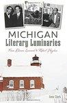 Michigan Literary Luminaries