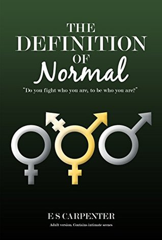 The Definition of Normal: A Tender Transgender Love Story