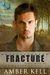 Fracture (Flight HA1710, #6)