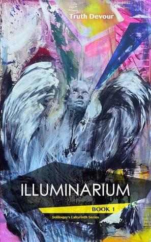 Illuminarium (Soliloquy's Labyrinth #1)