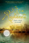 Onde o desejo se esconde by Nora Roberts