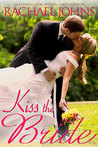 Kiss The Bride (Montana Born Brides #5; The Davis Sisters #2)