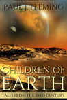 Children of Earth: Tales from the 23rd Century Book 1