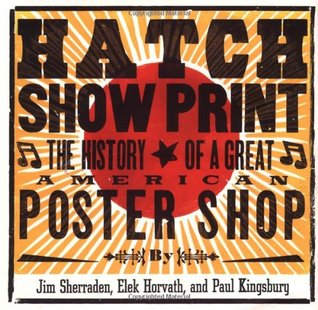 hatch-show-print-the-history-of-a-great-american-poster-shop
