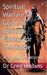 Spiritual Warfare-A Guide T...