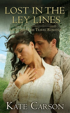Lost in the Ley Lines: A Scottish Time Travel Romance (The Ley Lines #2)