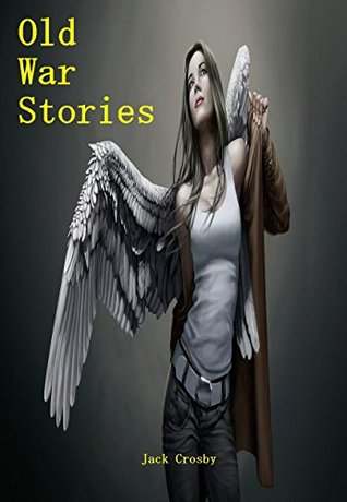 Old War Stories (Grimm's Reapers Book 2)