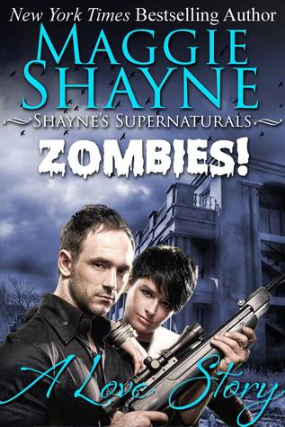 Zombies! A Love Story (Shayne's Supernaturals, #7)