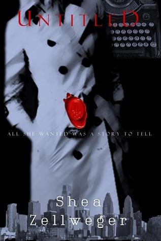 Ebook Untitled: A Detective Novel (Felicity Murdoch Tales #1) by Shea Zellweger PDF!