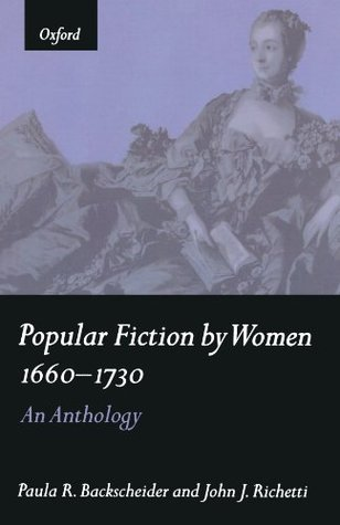 Popular Fiction by Women, 1660-1730