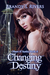 Changing Destiny (Others of Seattle, #4)