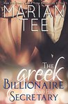 The Greek Billionaire and His Secretary by Marian Tee