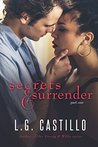 Secrets & Surrender: Part One (Secrets & Surrender, #1)