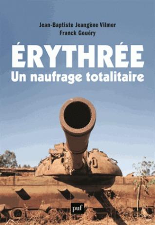 Erythrée, un naufrage totalitaire