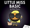 Little Miss Basic: A Parody