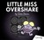 Little Miss Overshare: A Pa...