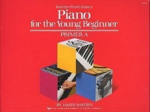 Bastien Piano Basics: Piano For The Young Beginner Primer A by James Bastien