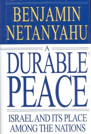 A Durable Peace by Benjamin Netanyahu