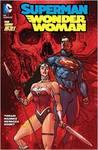 Superman/Wonder Woman, Volume 3: Casualties of War