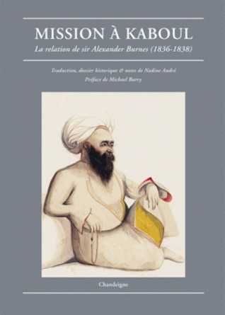 Mission à Kaboul, La relation de sir Alexander Burnes, 1836 – 1838