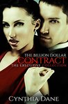 The Billion Dollar Contract by Cynthia Dane
