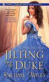 Jilting the Duke by Rachael Miles