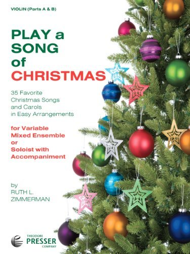 Play A Song Of Christmas - 35 Favorite Christmas Songs and Carols In Easy Arrangements (Violin 1 and 2 book)