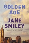 Golden Age (Last Hundred Years: A Family Saga #3)