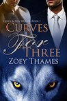 Curves for Three (Quick & Sexy Wolves Book 1)