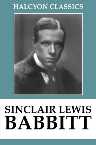 Babbitt and Other Works by Sinclair Lewis