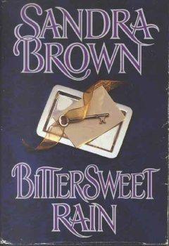 Bittersweet Rain by Sandra Brown