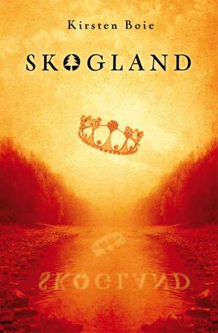 Skogland  (Scandia, #1)